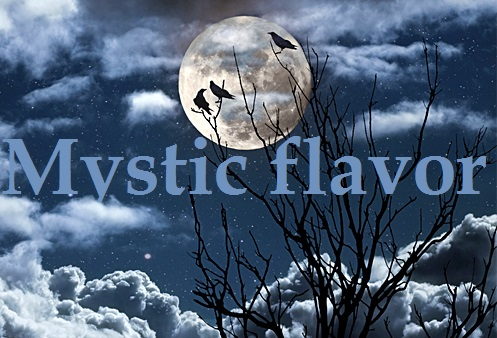 Mystic flavor
